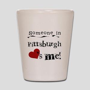 Pittsburgh Loves Me Shot Glass