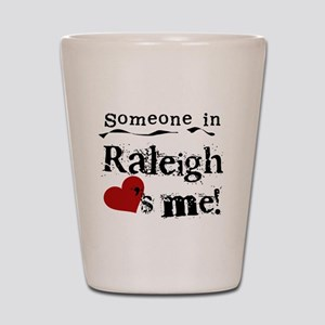 Raleigh Loves Me Shot Glass