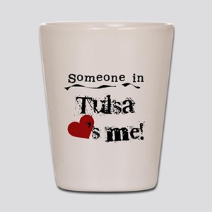 Tulsa Loves Me Shot Glass