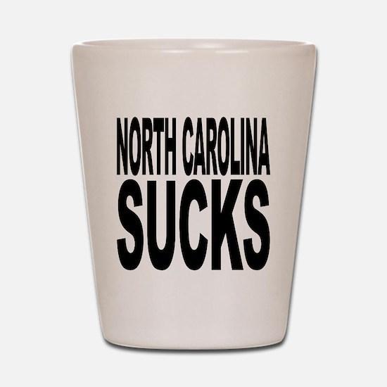 North Carolina Sucks Shot Glass