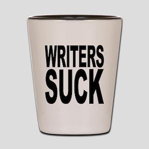 Writers Suck Shot Glass