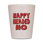Nappy Headed Ho Hypnotic Desi Shot Glass