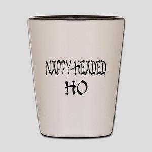 Nappy Headed Ho Oriental Desi Shot Glass