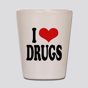 I Love Drugs Shot Glass