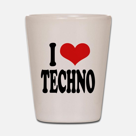 I Love Techno Shot Glass