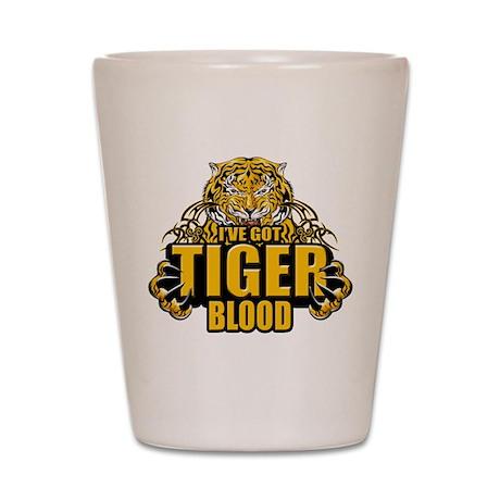 I've Got Tiger Blood Shot Glass