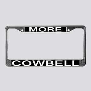 MORE COWBELL License Plate Frame