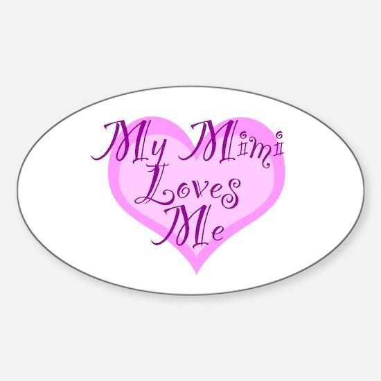 My Mimi Loves Me Sticker (Oval)