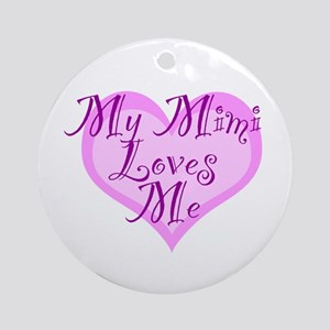 My Mimi Loves Me Ornament (Round)