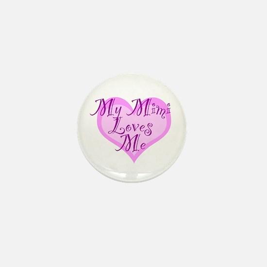 My Mimi Loves Me Mini Button