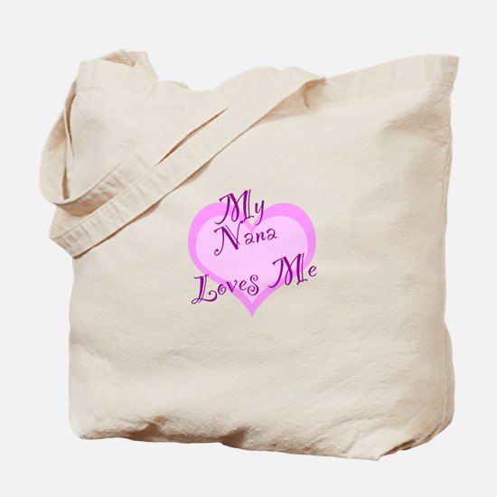 My Nana Loves Me Tote Bag