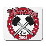 Whackers Mousepad