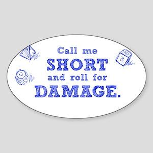 Call Me Short Sticker (Oval)