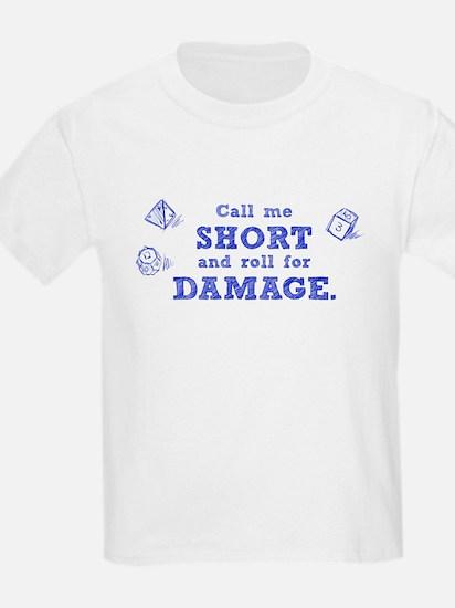 Call Me Short T-Shirt