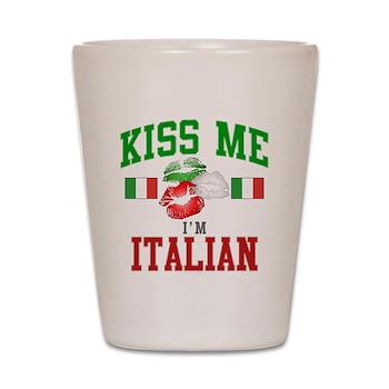 Kiss Me I'm Italian Shot Glass
