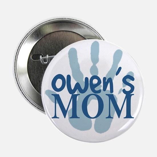 """Owen's Mom 2.25"""" Button"""