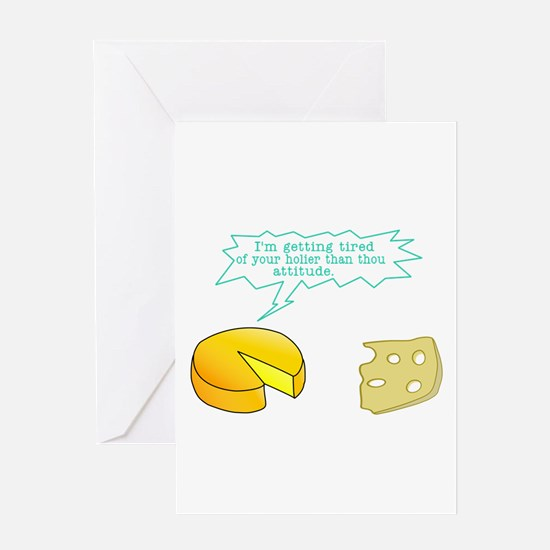 Holier Than Thou Attitude Greeting Card