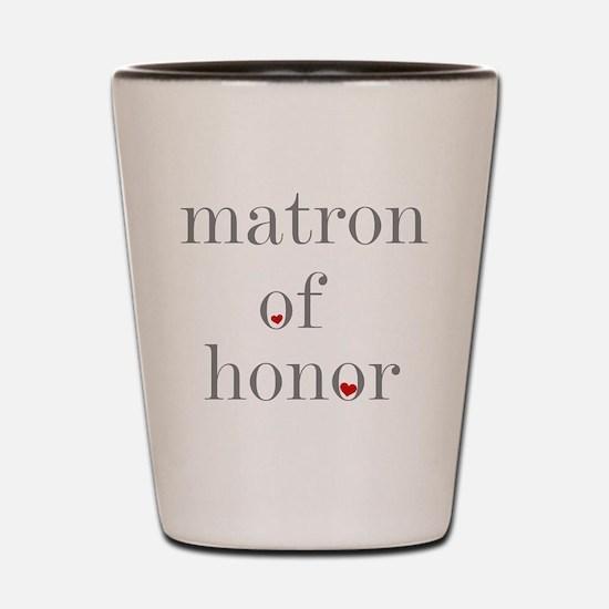 Funny Matron of honor Shot Glass