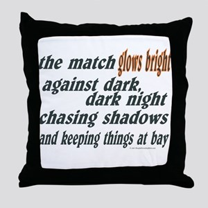 Verse: Match Glows Bright Throw Pillow