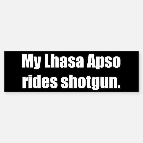 My Lhasa Apso rides shotgun (Bumper Sticker)