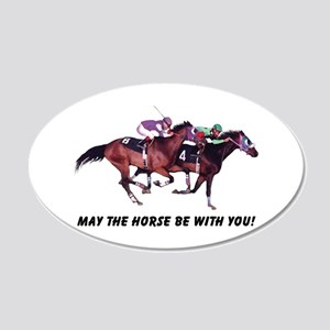 May The Horse Be With You 22x14 Oval Wall Peel