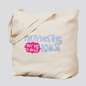 Cute Buy Me a Shot Tote Bag