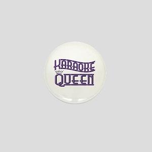 """Karaoke Queen"" Mini Button"