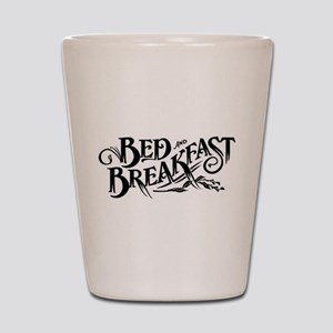 Bed & Breakfast Shot Glass