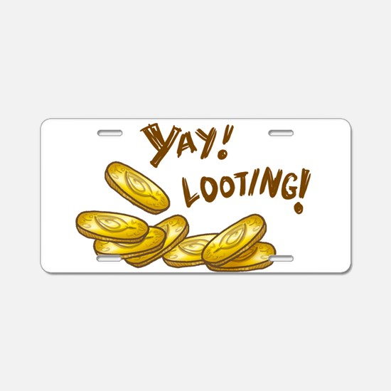 Yay! Looting! Aluminum License Plate