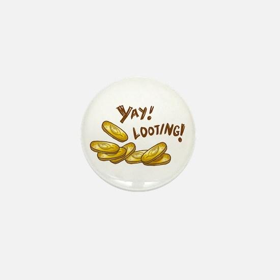 Yay! Looting! Mini Button