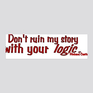 Castle Don't Ruin My Story 36x11 Wall Decal