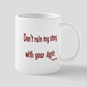 Castle Don't Ruin My Story Mug
