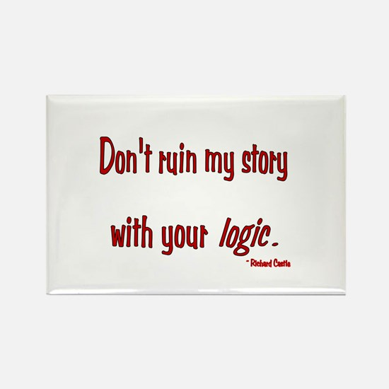 Castle Don't Ruin My Story Rectangle Magnet
