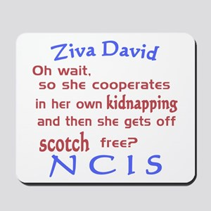 NCIS Ziva Quote: Scotch Free Mousepad