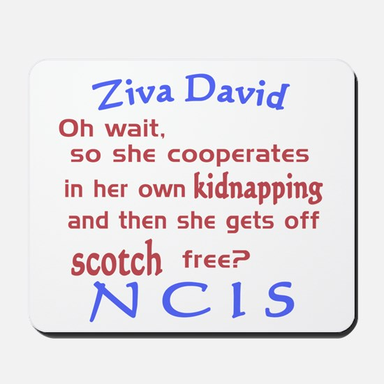 NCIS Ziva Quote: Scotch Free Mousepad
