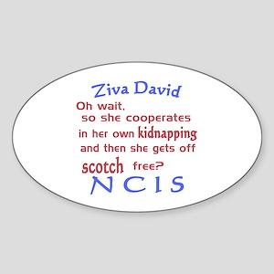 NCIS Ziva Quote: Scotch Free Sticker (Oval)