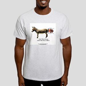 Get ThatBugOut of Your ASS! Ash Grey T-Shirt