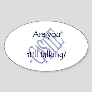 Beckett Quote - Still Talking Sticker (Oval)