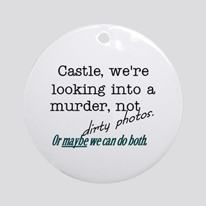 Castle: Murder and Dirty Photos Ornament (Round)