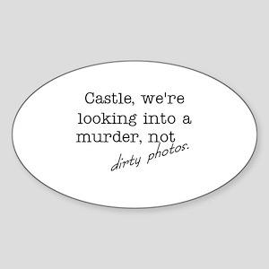 Castle: Not Dirty Photos Sticker (Oval)