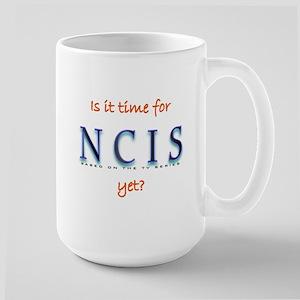 Time for NCIS? Large Mug