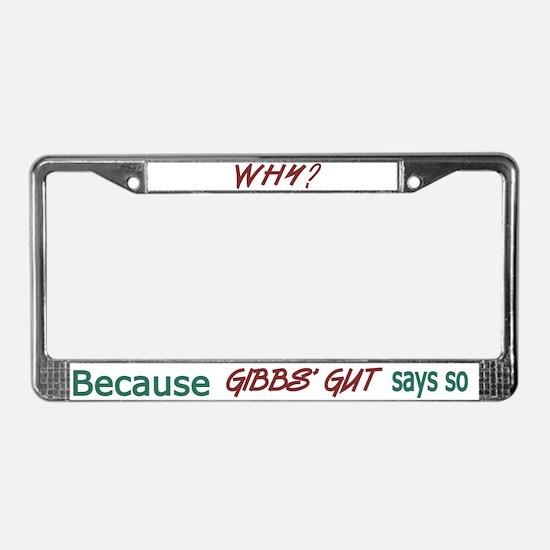 NCIS: Gibbs' Gut License Plate Frame