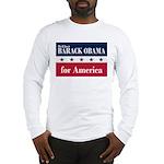 Barack Obama for America Long Sleeve T-Shirt