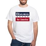 Barack Obama for America White T-Shirt