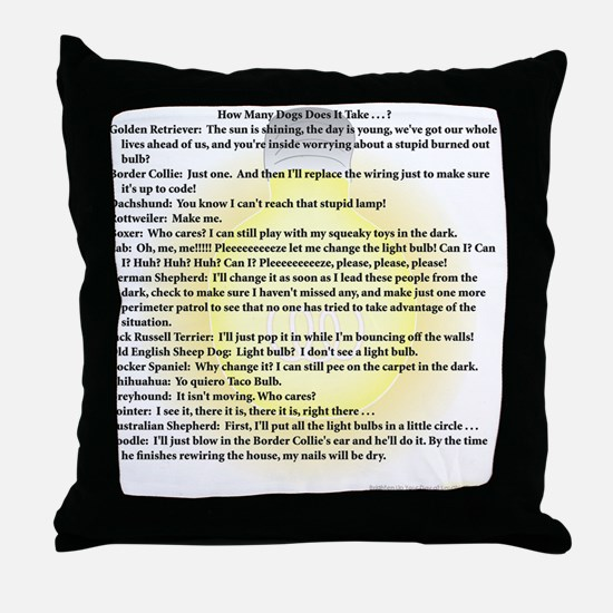 Dogs Change Lightbulb Throw Pillow