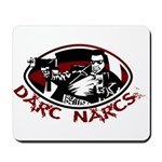 Darc Narcs Mousepad