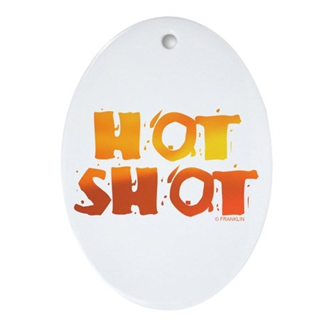 HOT SHOT™ Ornament (Oval)