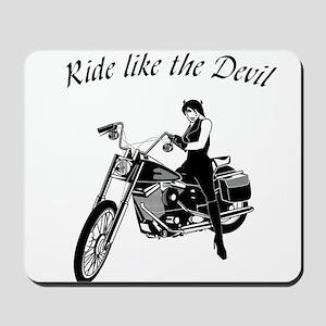 Ride Like The Devil Mousepad