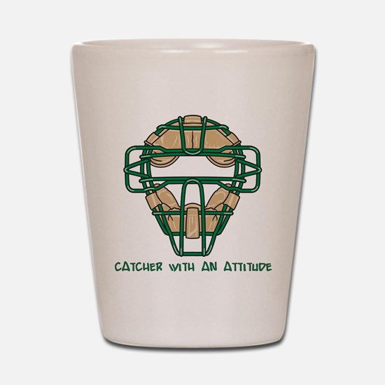 Catcher with an Attitude Shot Glass
