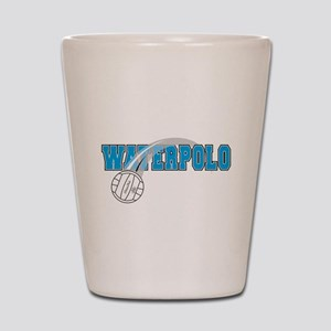 WATER POLO! Shot Glass